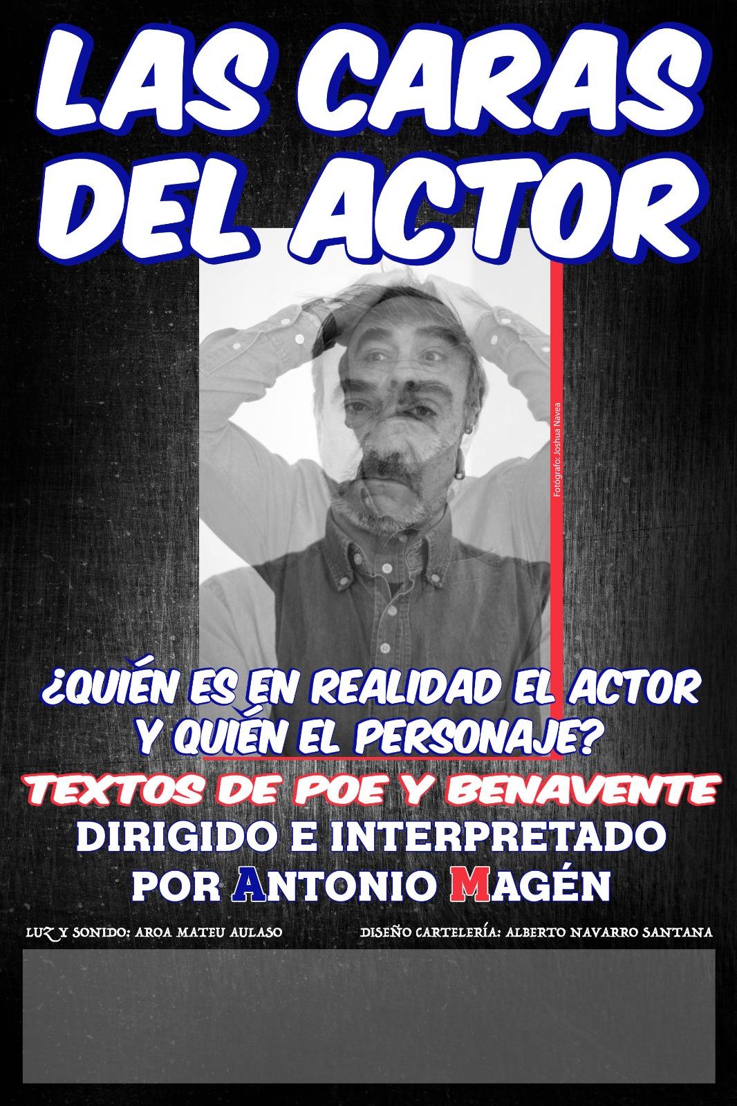 """""""Lla metamorfosis del actor"""" Cia. Antonio Margén"""