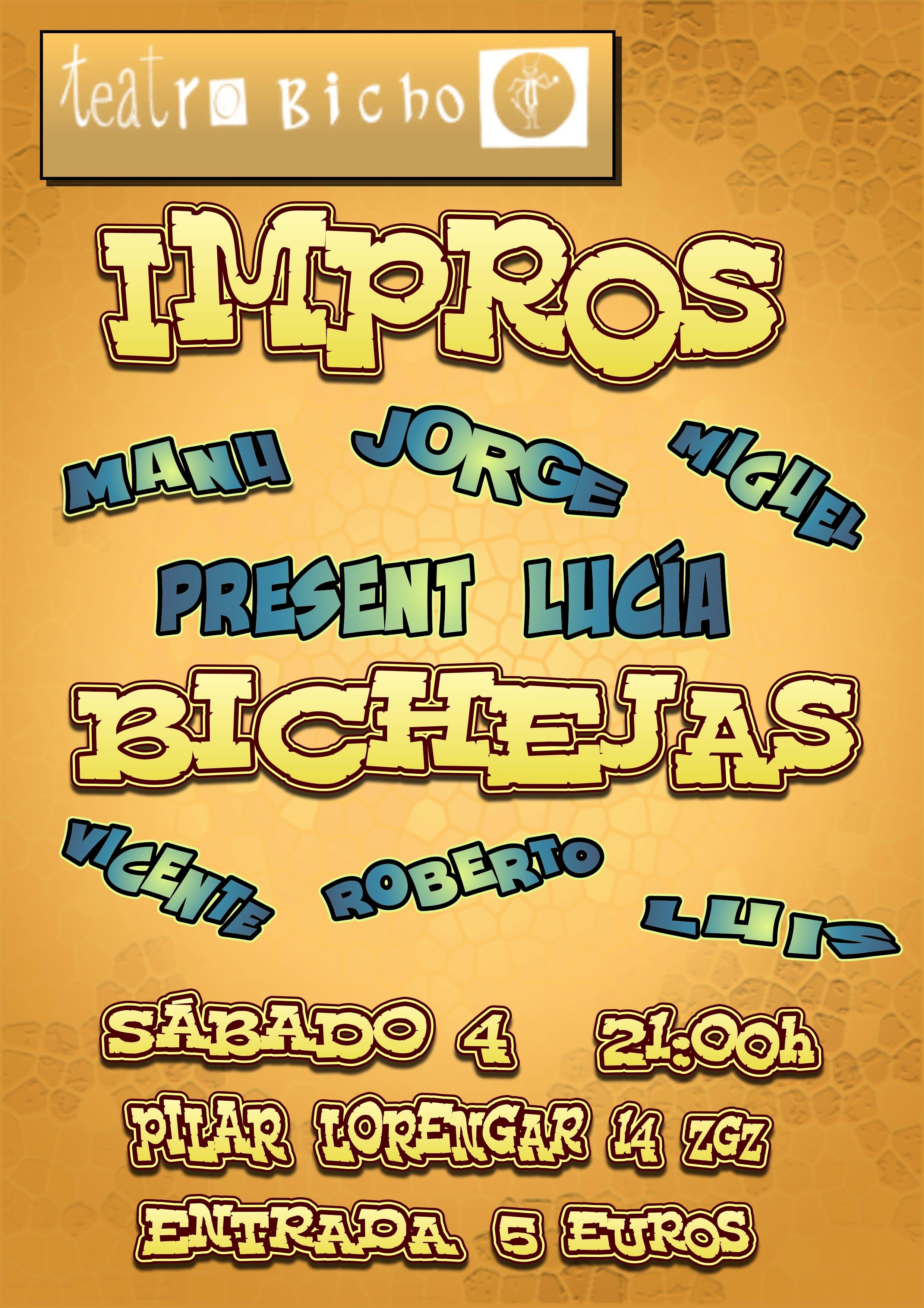 """""""Improvisaciones Bichejas"""""""