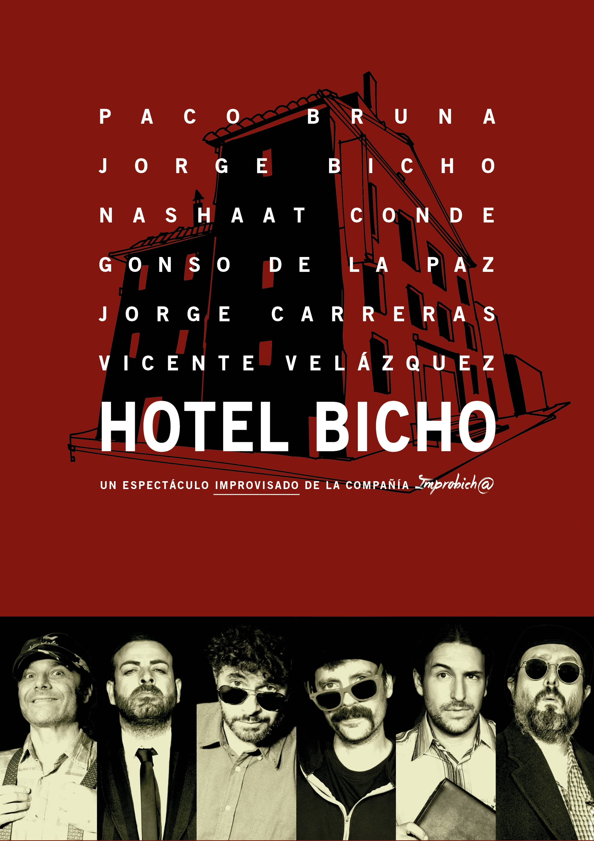 """Hotel Bicho"" ImproBicha"