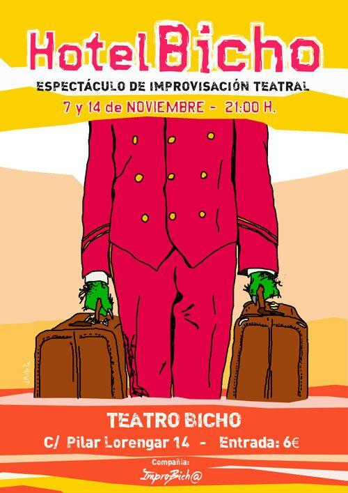 Hotel Bicho / ImproBich@