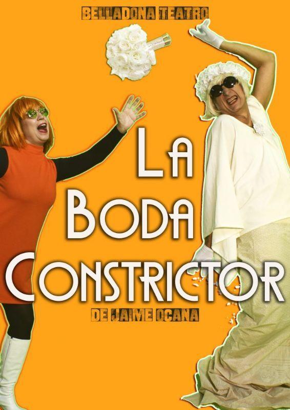 """""""La boda constrictor"""" Cía. Belladona Teatro"""