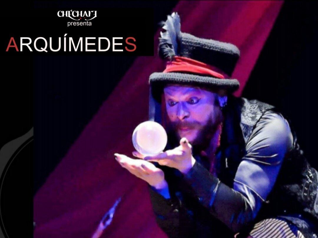 """""""Arqímedes"""" Cía Chechare ( Casa del Circo!! )"""