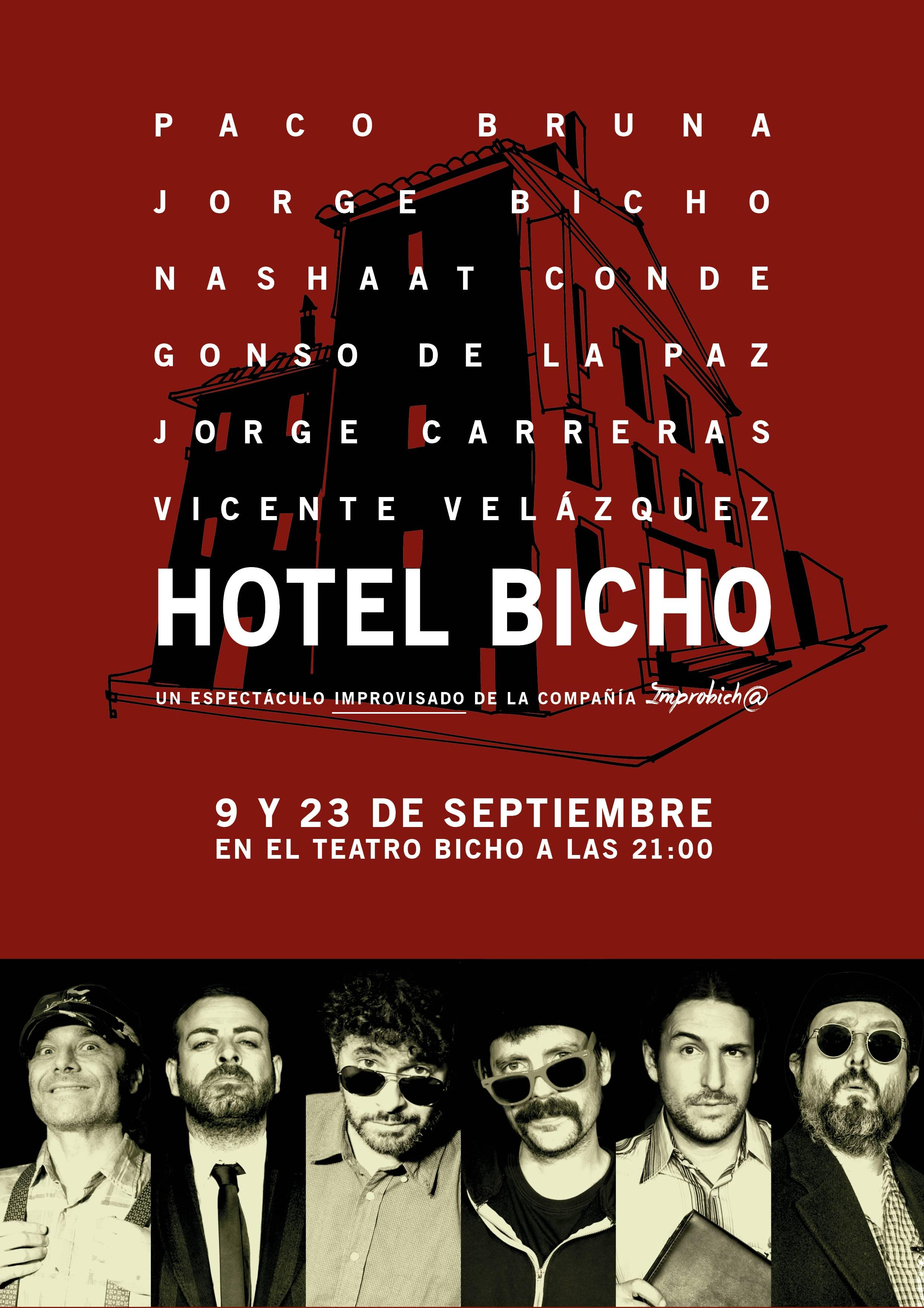 """""""Hotel Bicho"""" ImproBich@"""