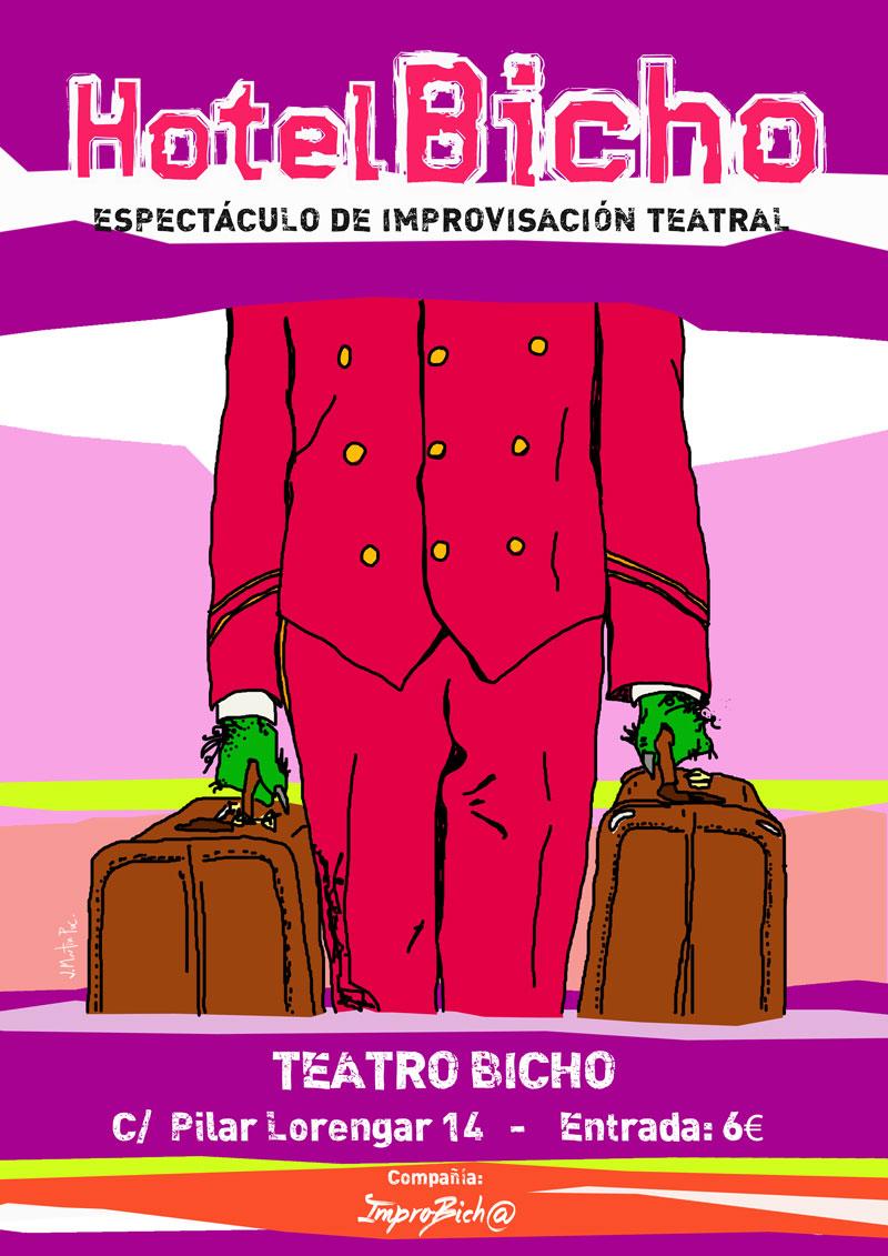 """""""Hotel Bicho"""", ImproBich@"""